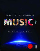 What in the World is Music?