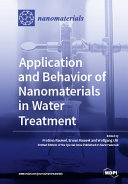 Application and Behavior of Nanomaterials in Water Treatment
