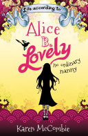 Life According To… Alice B. Lovely