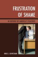 Frustration of Shame: In Defense of America's Teachers