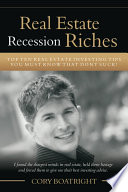 Real Estate Recession Riches   Top 10 Real Estate Investing Tips That Don t Suck