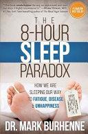 The 8 Hour Sleep Paradox