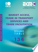 ECMT Round Tables Market Access  Trade in Transport Services and Trade Facilitation