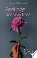 Feelings you never knew