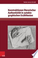 Konstruktionen literarischer Authentizität in autobiographischen Erzähltexten