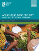 Agriculture  food security  and nutrition in Malawi  Leveraging the links Book