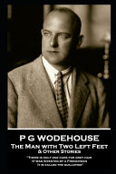 Read Online P G Wodehouse - The Man with Two Left Feet & Other Stories For Free