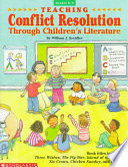 Teaching Conflict Resolution Through Children s Literature Book
