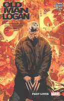 Wolverine  Old Man Logan Vol  5