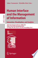 Human Interface and the Management of Information  Interaction  Visualization  and Analytics