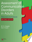 Assessment of Communication Disorders in Adults  Second Edition