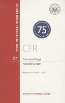 Code Of Federal Regulations Title 21 Food And Drugs Pt 800 1299 Revised As Of April 1 2013