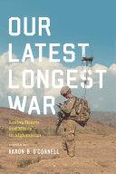 Our Latest Longest War