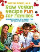 Raw Vegan Recipe Fun For Families