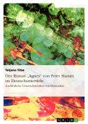 """Der Roman """"Agnes"""" von Peter Stamm im Deutschunterricht"""