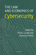 The Law and Economics of Cybersecurity