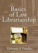 Basics of Law Librarianship