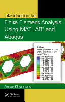 Introduction to Finite Element Analysis Using MATLAB and Abaqus [Pdf/ePub] eBook