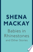 Babies in Rhinestones and Other Stories