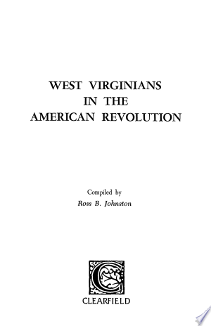 Download West Virginians in the American Revolution Free PDF Books - Free PDF