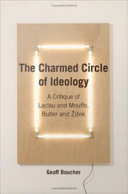 Pdf The Charmed Circle of Ideology: A Critique of Laclau and Mouffe, Butler and Zizek