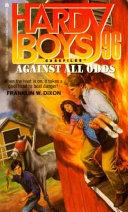 Against All Odds - Franklin W  Dixon - Google Books