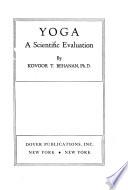 Yoga, a Scientific Evaluation