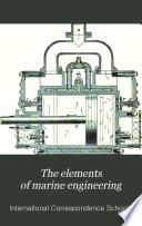 The Elements of Marine Engineering