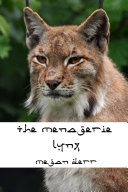 Pdf The Menagerie: Lynx