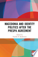 Macedonia and Identity Politics After the Prespa Agreement