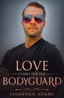Pdf Love Comes for the Bodyguard