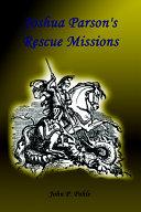 Joshua Parson s Rescue Missions
