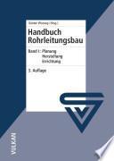 Handbuch Rohrleitungsbau, Band I
