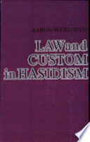 Law And Custom In Hasidism Book PDF