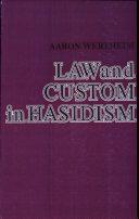 Law and Custom in Hasidism