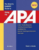 The World s Easiest Guide to Using the APA Book