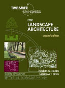 Time Saver Standards for Landscape Architecture