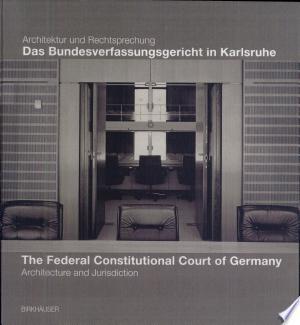 Download Das Bundesverfassungsgericht in Karlsruhe Free Books - Dlebooks.net