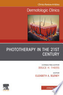 Phototherapy,An Issue of Dermatologic Clinics E-Book