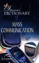Illustrated dictionary of mass communication