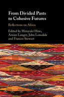 From Divided Pasts to Cohesive Futures