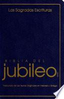 Biblia del Jubileo: de Las Escrituras de La Reforma