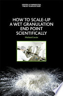 How to Scale Up a Wet Granulation End Point Scientifically