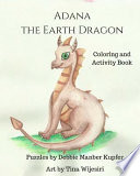 Adana the Earth Dragon - Coloring and Activity Book