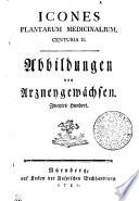 ICONES PLANTARUM MEDICINALIUM. CENTURIA II.