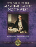 Explorers of the Maritime Pacific Northwest: Mapping the World through Primary Documents