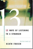 13 Ways of Listening to a Stranger