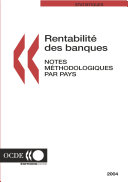 Pdf Rentabilité des banques : Notes méthodologiques par pays 2004 Telecharger
