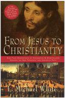 From Jesus to Christianity [Pdf/ePub] eBook
