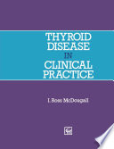 Thyroid Disease in Clinical Practice